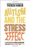 Autism and the Stress Effect